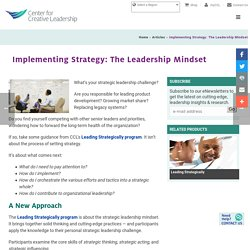 Implementing Strategy: The Leadership Mindset - Center for Creative Leadership