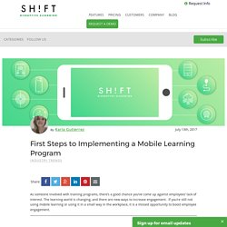 First Steps to Implementing a Mobile Learning Program