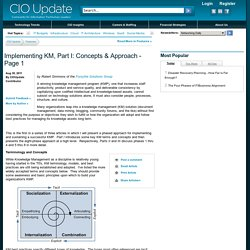 Implementing Knowledge Management, Part I: Concepts & Approach Page 1