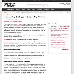 Implementing Strategies in Extreme Negotiations