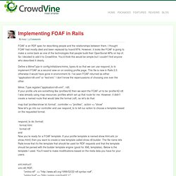 » Implementing FOAF in Rails <CrowdVine Blog>