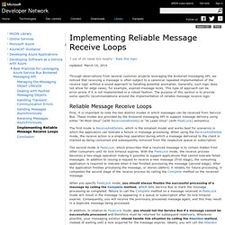 Implementing Reliable Message Receive Loops