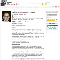 Implementing Responsive Images - O'Reilly Media Free, Live Events