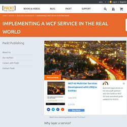 Implementing a WCF Service in the Real World