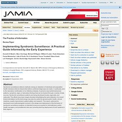 J Am Med Inform Assoc. 2004 Mar-Apr;11(2):141-50. Epub 2003 Nov 21. Implementing syndromic surveillance: a practical guide infor