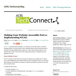 » Making Your Website Accessible Part 2: Implementing WCAG ACRL TechConnect Blog