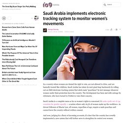 Saudi Arabia implements electronic tracking system to monitor women's movements