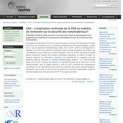 NANONORMA 05/05/10 USA – L'implication renforcée de la FDA en matière de recherche sur la sécurité des nanomatériaux?
