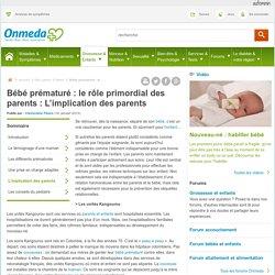 L'implication des parents : Bébé prématuré : le rôle primordial des parents