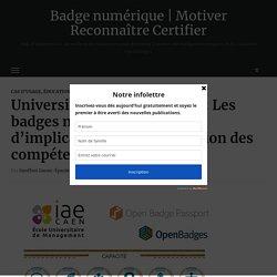 Université Caen Normandie : Les badges numériques, outils d'implication et de valorisation des compétences – Badge numérique