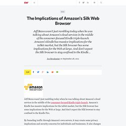 The Implications of Amazon's Silk Web Browser - ReadWriteCloud