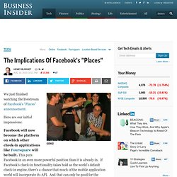 "The Implications Of Facebook's ""Places"""