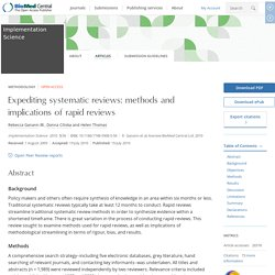 Expediting systematic reviews: methods and implications of rapid reviews