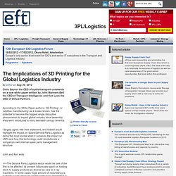 * The Implications of 3D Printing for the Global Logistics Industry
