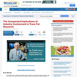 Unexpected Implications of Industry Involvement in Trans Fat Research