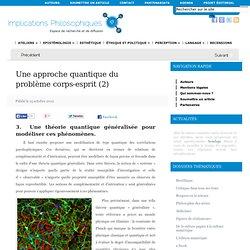 2 ; Une approche quantique du problème corps-esprit (2