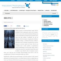 BRUITS I