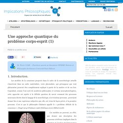 1 : Une approche quantique du problème corps-esprit (1