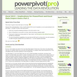 Excel 2013 – Implications for PowerPivot and Excel Data Import Users–Part I