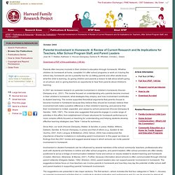 Parental Involvement in Homework: A Review of Current Research and Its Implications for Teachers, After School Program Staff, and Parent Leaders