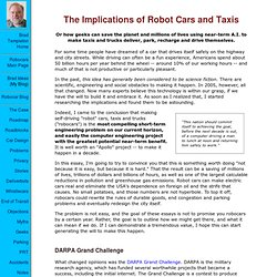 The Implications of Robot Cars and Taxis