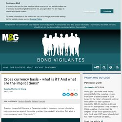 Cross currency basis – what is it? And what are the implications? - Bond Vigilantes