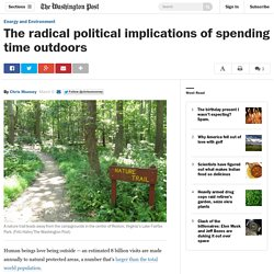 The radical political implications of spending time outdoors