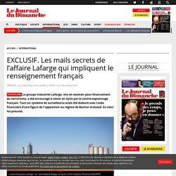 EXCLUSIF. Les mails secrets de l'affaire Lafarge qui impliquent le renseignement français