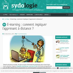E-learning : comment impliquer l'apprenant à distance ? - Sydologie