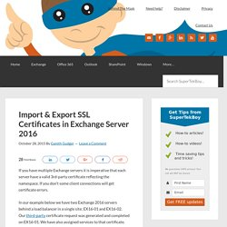 Import / Export SSL Certificates in Exchange Server 2016