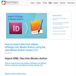 How to import files from Adobe InDesign into iBooks Author using the new iBooks Author version 2.2