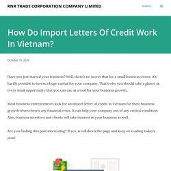 How Do Import Letters Of Credit Work In Vietnam?