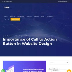 Importance of Call to Action Button in Website Design - Tihalt
