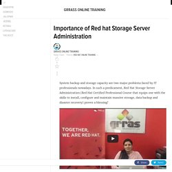 Importance of Red hat Storage Server Administration