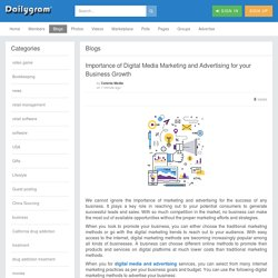Importance of Digital Media Marketing and Advertising for your Business Growth