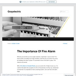 The Importance Of Fire Alarm
