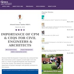 Importance of CPM & CEQS for Civil Engineers & Architects