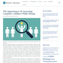 The Importance Of Assessing Cognitive Abilities While Hiring