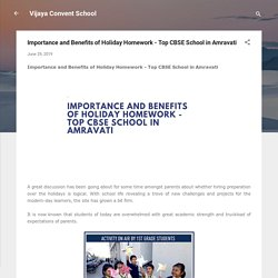 Importance and Benefits of Holiday Homework - Top CBSE School in Amravati