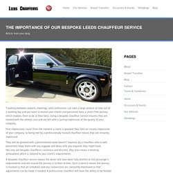 The importance of our bespoke Leeds Chauffeur service