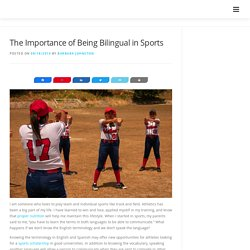 The Importance of Being Bilingual in Sports -