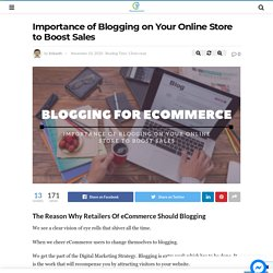Importance of Blogging on Your Online Store to Boost Sales