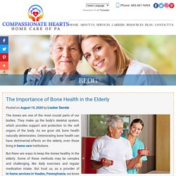 The Importance of Bone Health in the Elderly