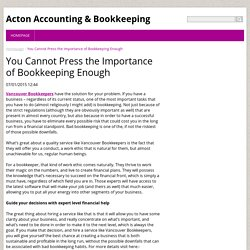 importance bookkeeping essay Importance of bookkeeping posted: july 1, 2011 in bookkeeping outsourcing tags: accounting and bookkeeping outsourcing, bookkeeping outsourcing, bookkeeping services.