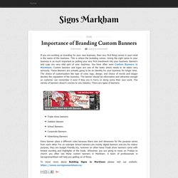 Importance of Branding Custom Banners ~ Signs Markham