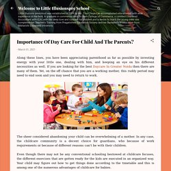 Importance Of Day Care For Child And The Parents?