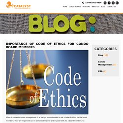 Importance of Code of Ethics for Condo Board Members – Catalystcodos