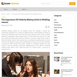 The Importance Of Celebrity Makeup Artist in Wedding seasons