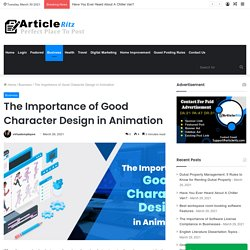 The Importance of Good Character Design in Animation