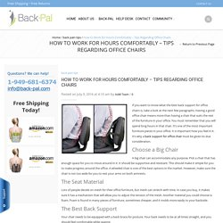 How to Work for Hours Comfortably – Tips Regarding Office Chairs